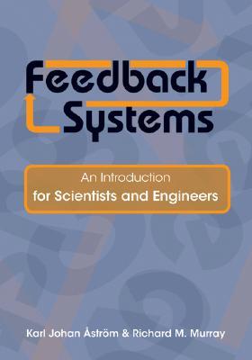 Feedback Systems By Astrom, Karl Johan/ Murray, Richard M.