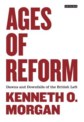 Ages of Reform By Morgan, Kenneth