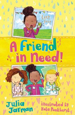 A Friend in Need! By Jarman, Julia/ Pankhurst, Kate (ILT)